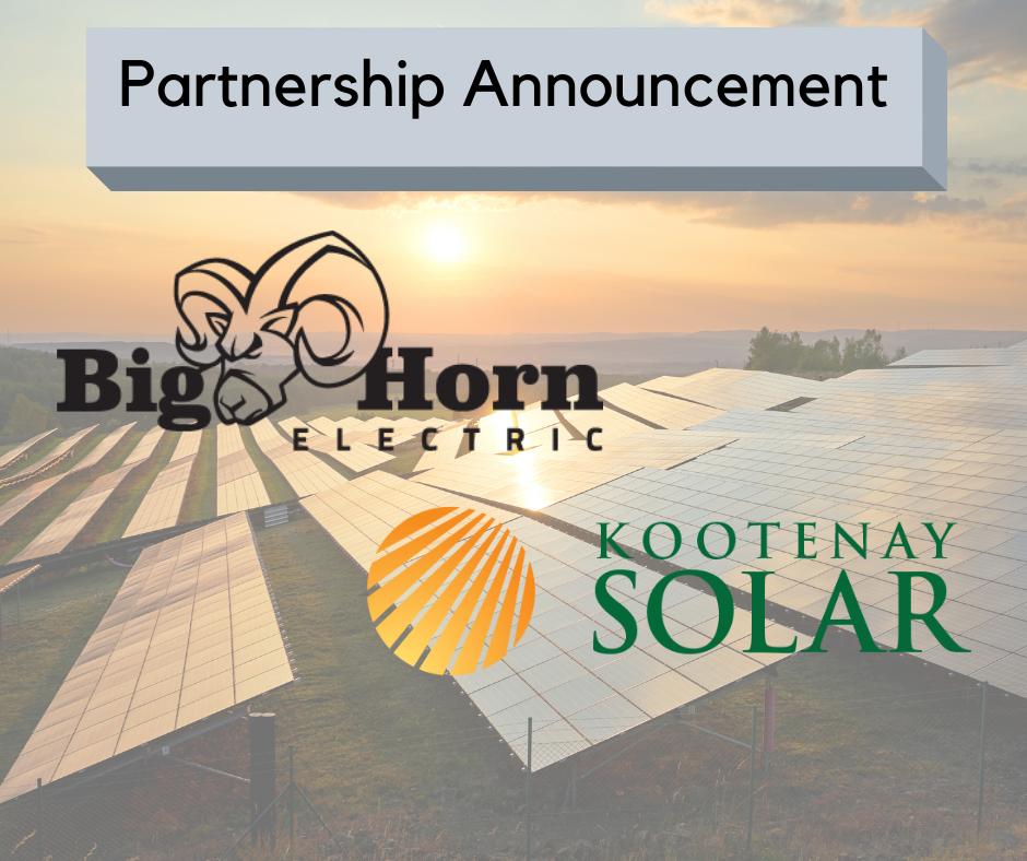 Bighorn Electric Announces Partnership with Kootenay Solar